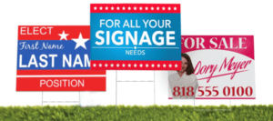 Yard Signs and Lawn Signs